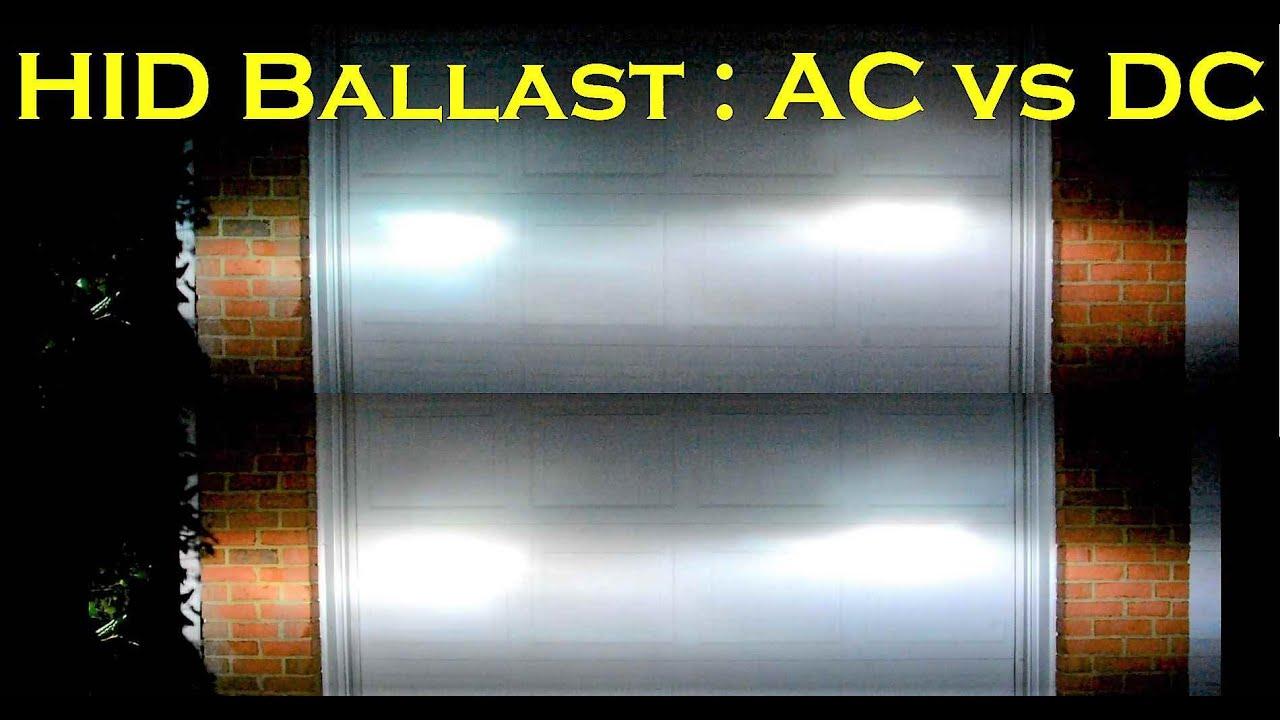 Hid Ballast Compare Ac Ballast Vs Dc Ballast Youtube