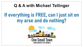 6 - Sit on my arse? Q&A with Michael Tellinger - ONE SMALL TOWN