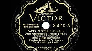 1935 HITS ARCHIVE: Paris In The Spring - Ray Noble (Al Bowlly, vocal)