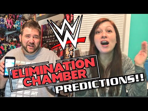 GRIMS WWE ELIMINATION CHAMBER 2018 PREDICTIONS SPOILERS AND CRAZY BET w/ HEEL WIFE!