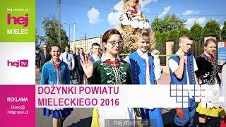 hej.mielec.pl TV: Dożynki Powiatu Mieleckiego 2016