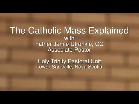 Catholic Mass Explained