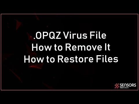 Opqz Virus File (.opqz) Removal And Recovery Guide