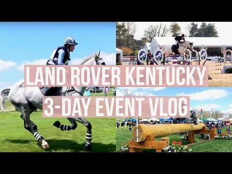 Land Rover KY 3-Day Event Vlog! | Equestrian Prep
