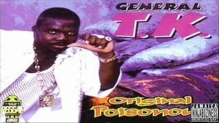 General TK - Run Him (Come Home Riddim)