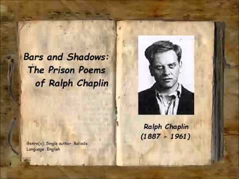 Bars and Shadows: The Prison Poems of Ralph Chaplin (FULL Audiobook)