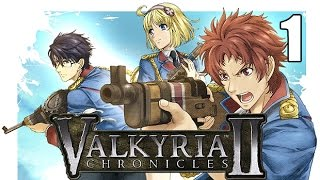 Valkyria Chronicles 2-Part 1 (I think I