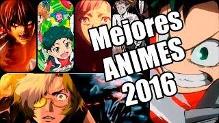 Top 5 animes 2016 | temporada primavera | verano | otoño | en español