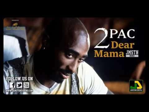 2Pac - Dear Mama (Jamstone Reggae Remix)