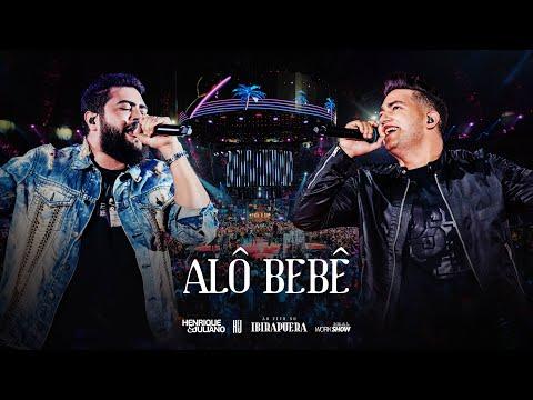 Henrique e Juliano - ALÔ BEBÊ - DVD Ao Vivo No Ibirapuera