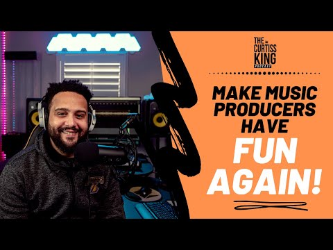 Make Music Producers Have FUN Again in 2020   The Curtiss King Podcast