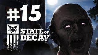 State of Decay Walkthrough -  Part 15 - Jacob you