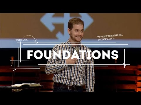 Foundations (Part 1) - The Bible