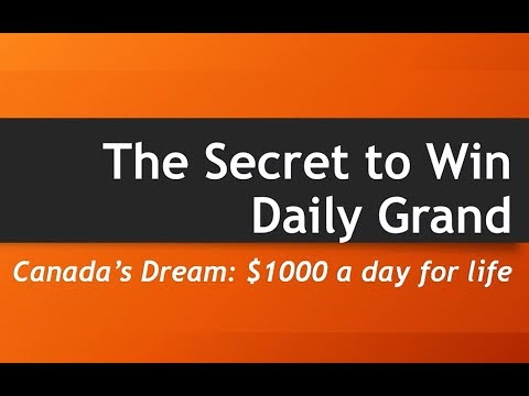 The Secret to Win Daily Grand in Canada - For Nov 26, 2018