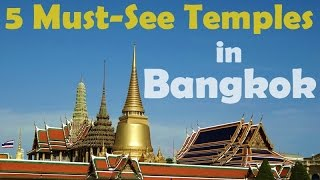 Things To Do In Bangkok : 5 Must-See Thai Temples