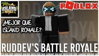 NUEVO BATTLE ROYALE RUDDEVS ROBLOX MEJOR QUE ISLAND ROYALE