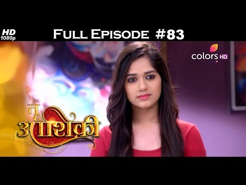 Tu Aashiqui - 15th January 2018 - तू आशिकी  - Full Episode