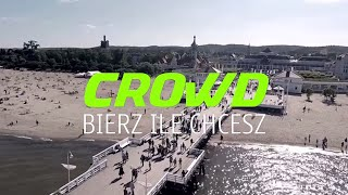 CROWD - Bierz Ile chcesz (Lyric Video)