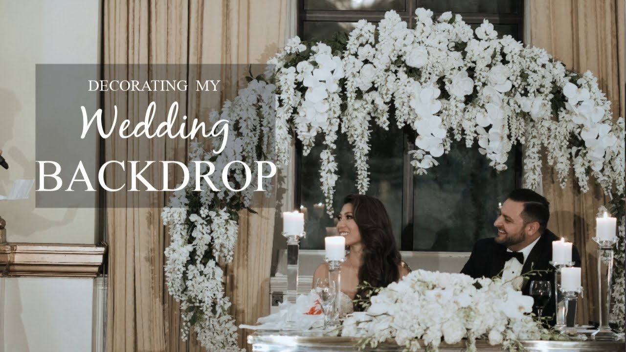 MY DIY WEDDING BACKDROP PT. 2