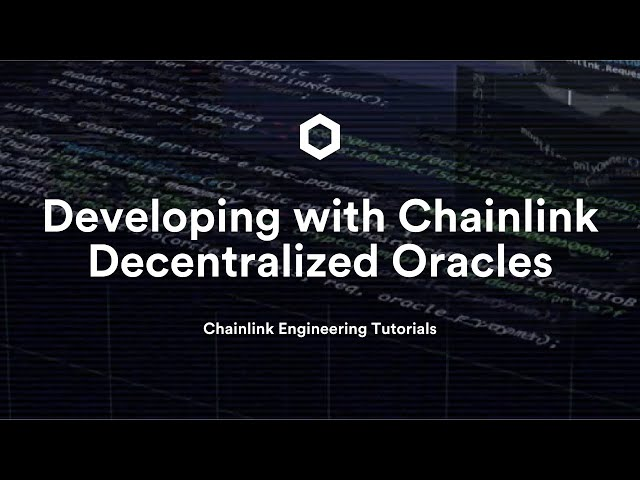 Developing with Chainlink Decentralized Oracles: Unitize2020 Hackathon Presentation