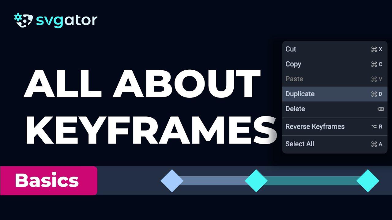 Add, Delete, Duplicate Keyframes