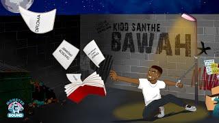Kidd-Santhe-Bawah