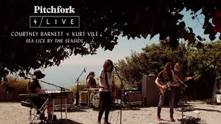 courtney barnett and kurt vile sea lice by the seaside live full set