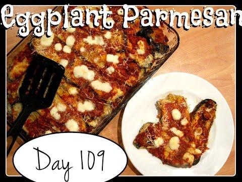 Eggplant Parmesan Recipe [Food Challenge: DAY 109]