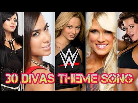 TOP 30 WWE DIVAS THEME SONG