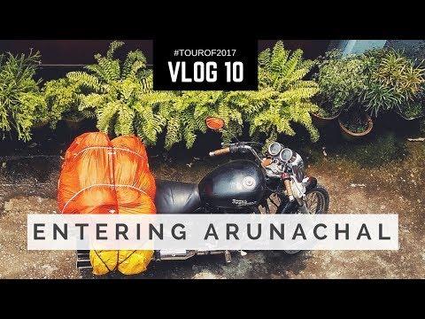 Riding into Arunachal Pradesh   Guwahati to Dirang    Vlog 10   #Tourof2017   North-East India