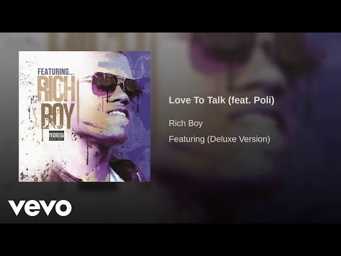 Rich Boy - Love To Talk ft. Poli