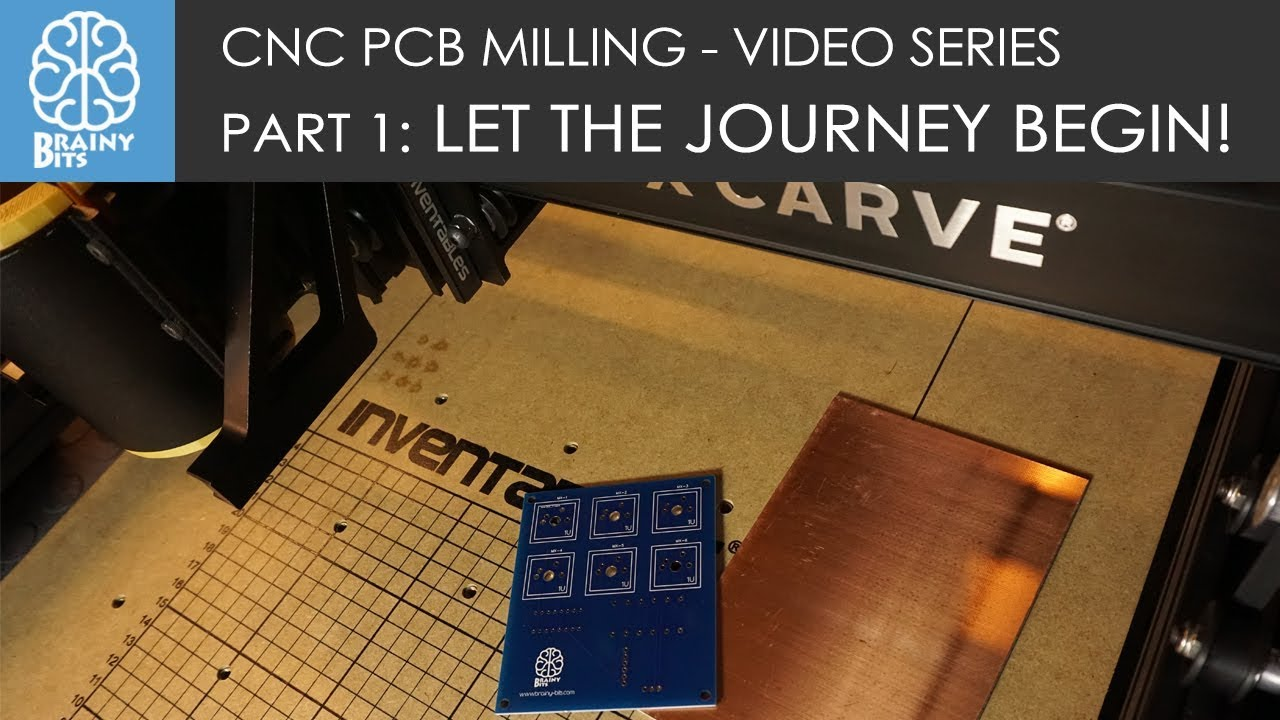 CNC PCB Milling! Part 1: Let the Journey begin!