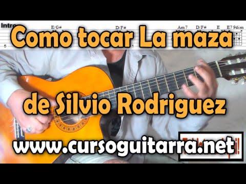 Como tocar La maza de Silvio Rodriguez