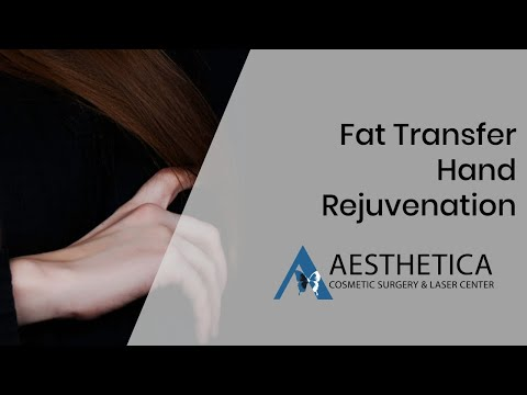 Fat transfer Hand rejuvenation - Dr Phillip Chang MD