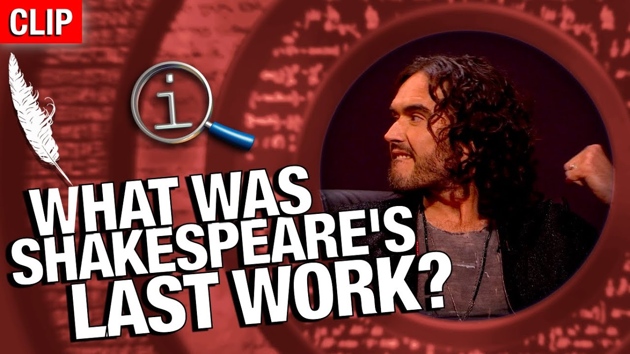 QI | What Was Shakespeare's Last Work?