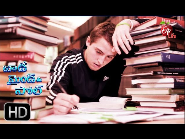 Body, Mind & Soul - First Competitive Exam  - 29th February 2016 -  Full Episode - ETV Life