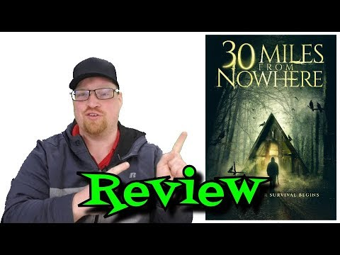 30 Miles From Nowhere Movie Review - Comedy - Thriller Mp3