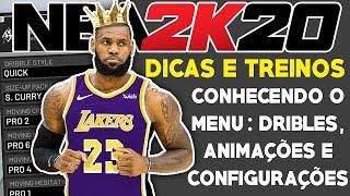NBA 2K20 Treinos e Dicas #03: O MENU DA CARREIRA, ANIMAÇÕES, CONFIGURAÇÕES, LOJA E ETC.
