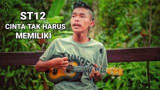 Download Lagu ST12 - Cinta Tak Harus Memiliki - cover by Arul maraFM mp3