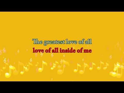 """The Greatest Love Of All"""" Karaoke (Minus One) With Lyrics"