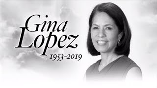 Gina Lopez dies at 65 | ANC