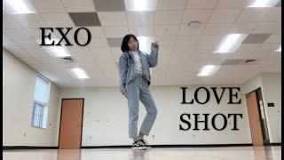 EXO 엑소- Love Shot Dance Cover