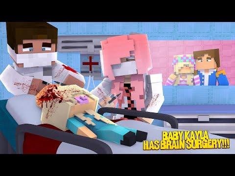 Minecraft PRINCESS BABY KAYLA GETS BRAIN SURGERY!!! Little Leah & Little Donny