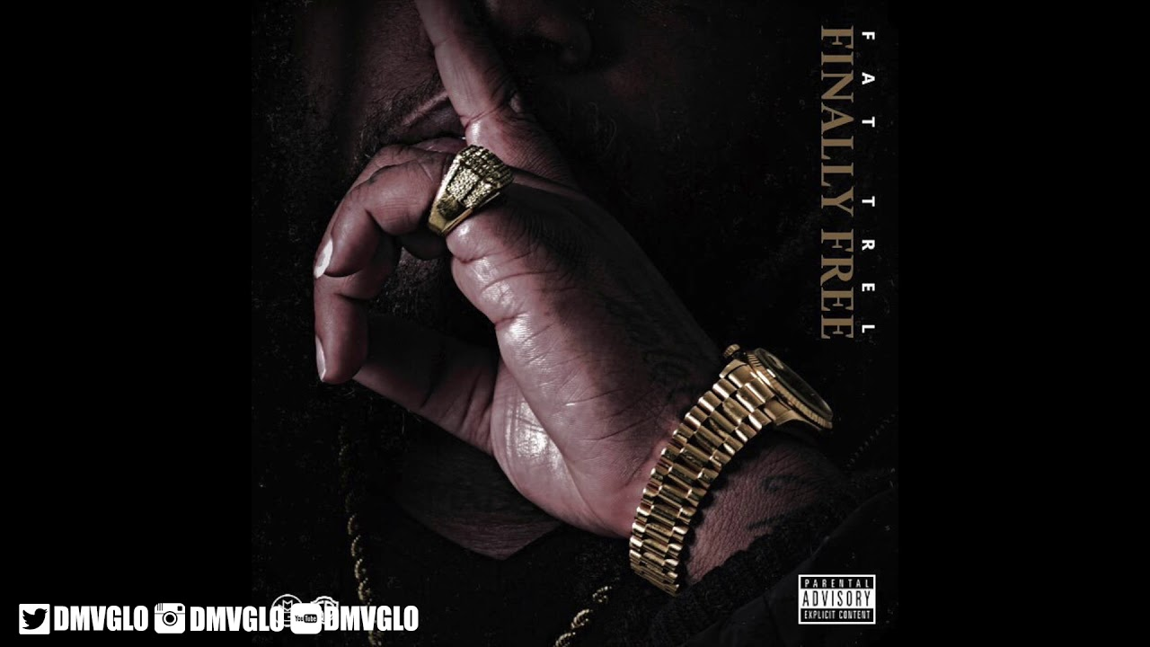 Download Fat Trel - Sick N Tired (Finally Free)