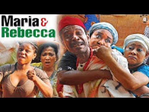 Maria & Rebecca Season 5  - 2017 Latest Nigerian Nollywood Movie