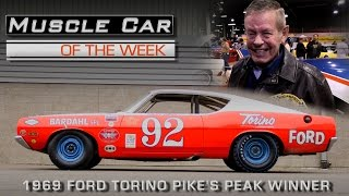 Bobby Unser Interview and 1969 Ford Torino Pikes Peak Winner:  Muscle Car Of The Week Episode #200