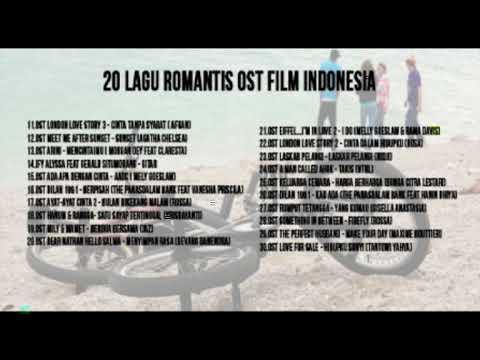 20 Lagu Romantis OST Film Indonesia