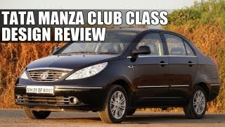Tata Indigo Manza Club Class - Design Review