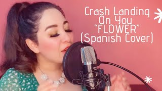Download Lagu Crash Landing On You OST - Flower (Cover al español) mp3