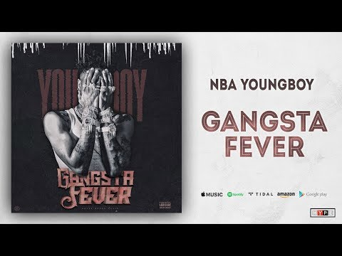 download NBA Youngboy - Gangsta Fever